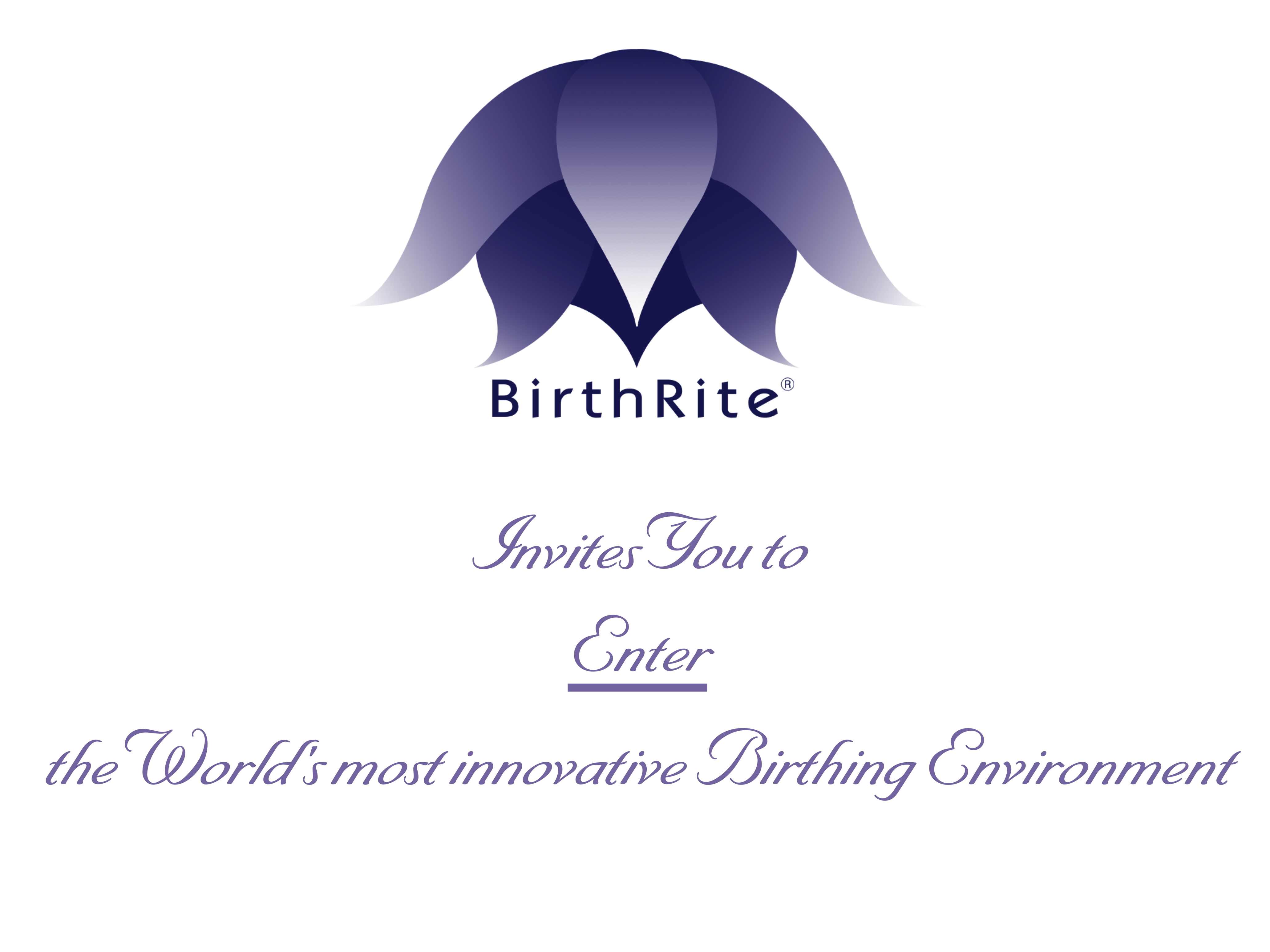 BirthRite logo and invitation to enter the world's most innovative birthing environment